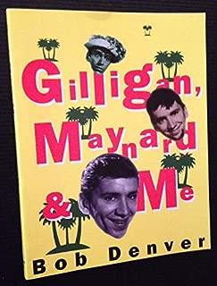 Gilligan, Maynard & Me