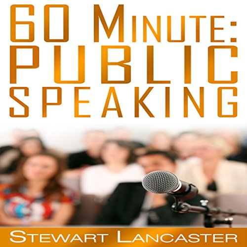 60 Minute Public Speaking audiobook cover art