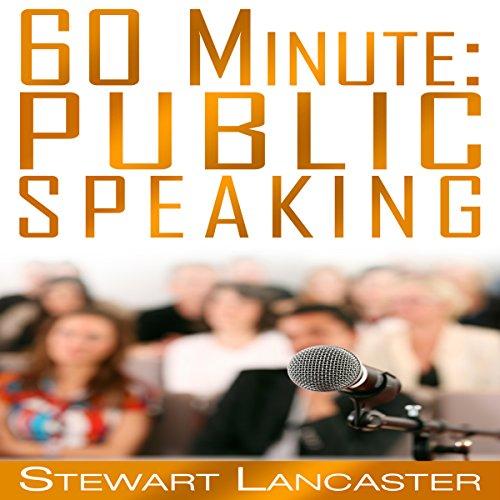 60 Minute Public Speaking cover art