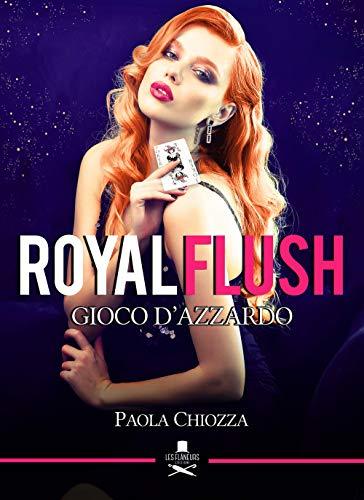 Royal flush. Gioco d'azzardo