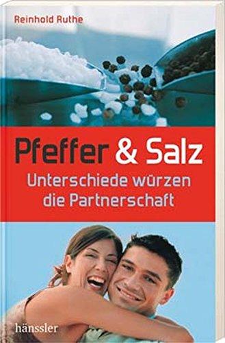 Pfeffer und Salz: Unterschiede würzen die Partnerschaft
