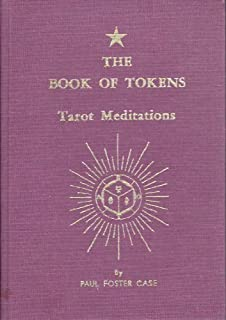 Book of Tokens-Tarot Meditations by Paul Case (1989-05-03)