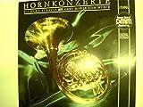 Hornkonzerte, Konzert für Horn und orchester Nr.2 Es.dur, Concertino für horn und Orchester e-moll op.45, Konzert für Horn und Orchester Nr.1 Es.dur op.11,