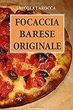 Focaccia barese originale: Come realizzare una perfetta focaccia barese con crosta croccan...