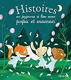 Histoires en pyjama à lire avec papa et maman (Histoires à lire avec papa et maman)