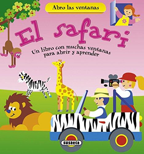 El safari (Abro las ventanas)