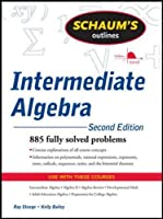 Schaum's Outline of Intermediate Algebra, 2nd Edition Front Cover