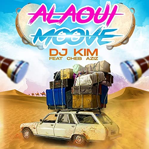 DJ Kim feat. Cheb Aziz