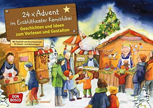 24 x Advent im Erzähltheater Kamishibai - Geschichten und Ideen zum Vorlesen und Gestalten: Entdecken - Erzählen - Begreifen: Kalender. (Bilderbuchgeschichten für unser Erzähltheater)