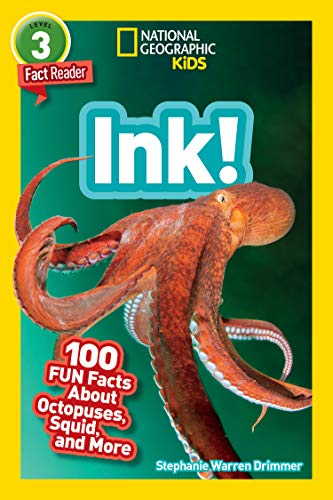 National Geographic Readers: Ink! (L3): 100 Fun Facts About Octopuses, Squid, and More (English Edition)
