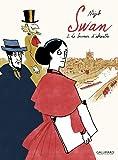 Swan (Tome 1-Le buveur d'absinthe)