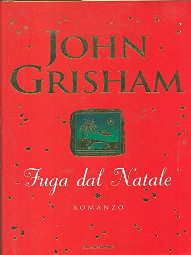 FUGA DAL NATALE ARNOLDO MONDADORI EDITORE 2002