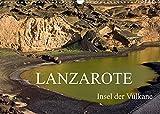 Lanzarote - Insel der Vulkane (Wandkalender 2022 DIN A3 quer)