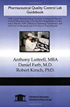 Pharmaceutical Quality Control Lab Guidebook