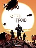 Soleil Froid T02 - L.N. - Format Kindle - 9782413005421 - 10,99 €