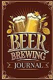 Beer Brewing Journal: Beer Brewing Logbook and Recipe Journal