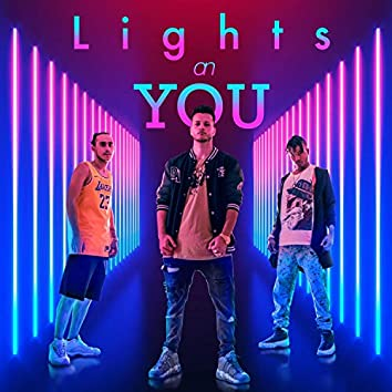 Lights on You (feat. D4njah & Exel)