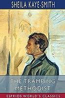 The Tramping Methodist (Esprios Classics)