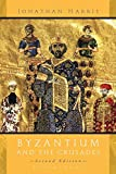 Byzantium and The Crusades: Second Edition
