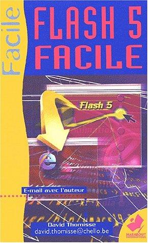 Flash 5 facile