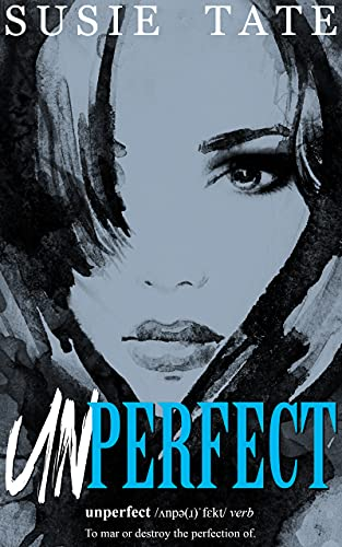 Unperfect by [Susie  Tate]
