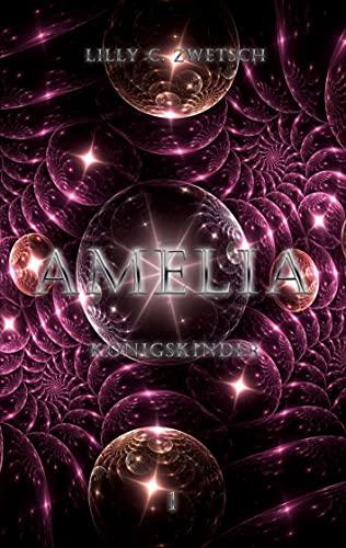 Amelia: Königskinder (Misfits, Band 1)