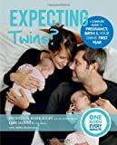 Expecting Twins? (One Born Every Minute): Everything You Need to Know About Pregnancy, Birth and Your Twins' First Year