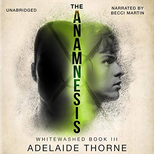 The Anamnesis Audiobook By Adelaide Thorne cover art