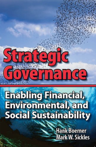 Strategic Governance - Enabling Financial, Environmental, and Social Sustainability