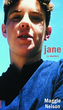 Jane: A Murder (Soft Skull ShortLit)