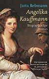 Angelika Kauffmann: Biographischer Roman