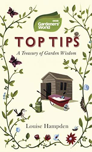 Gardeners' World Top Tips (English Edition)
