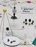 Martí Guixé: Transition Menu: Reviewing Creative Gastronomy