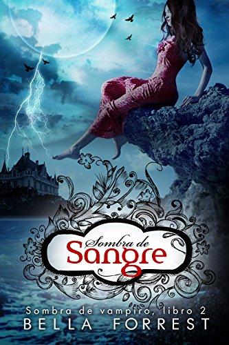 Download Sombra de vampiro 2: Sombra de sangre (Spanish Edition) B01FIUOJ0S