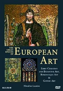 Great Epochs of European Art: Early Christian & By