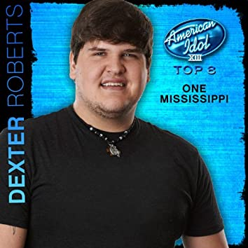 One Mississippi (American Idol Performance)