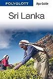 POLYGLOTT Apa Guide Sri Lanka - Franz-Josef Krücker