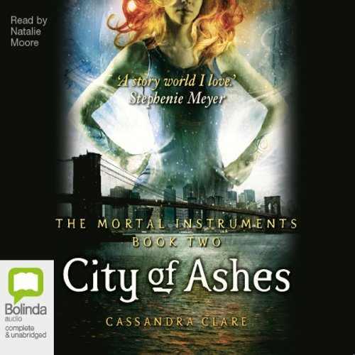 City of Ashes     Mortal Instruments, Book 2              By:                                                                                                                                 Cassandra Clare                               Narrated by:                                                                                                                                 Natalie Moore                      Length: 12 hrs and 19 mins     146 ratings     Overall 4.5