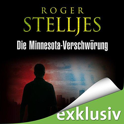 Die Minnesota-Verschwörung audiobook cover art