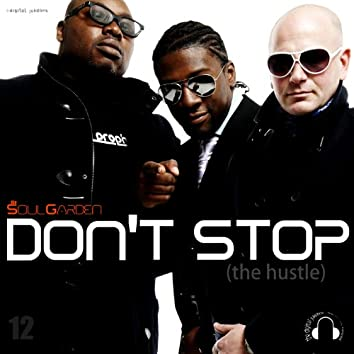 Don't Stop (The Hustle)