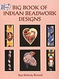 Big Book Indian Beadwork Designs (Dover Needlework Series)