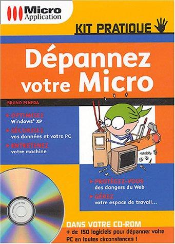 Dépannez votre micro (1Cédérom)