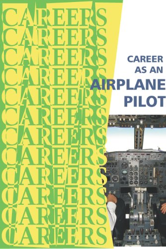 Career as an Airplane Pilot (Careers Ebooks) (English Edition)