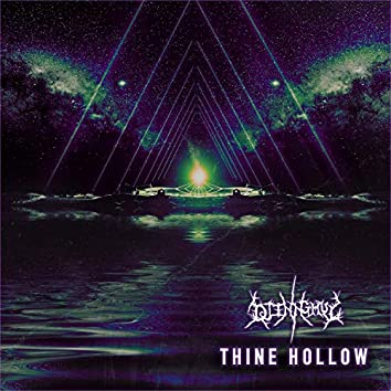 Thine Hollow