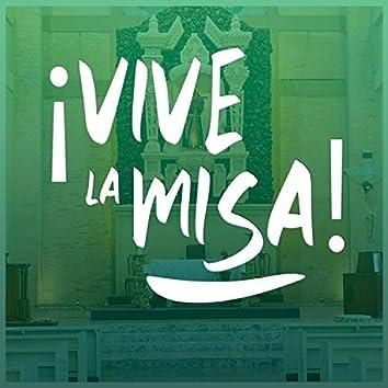 ¡Vive La Misa!