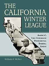 The California Winter League: America's First Integrated Professional Baseball League
