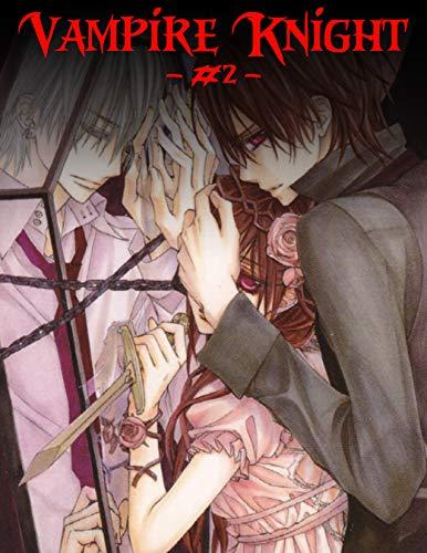Vampire #: Vampire Knight Manga, Part # 2  Vampire Knight: The Complete Collection Volume 2 (English Edition)