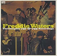 THE COMPLETE REF-O-REE RECORDINGS by Freddie Waters (2014-12-17)