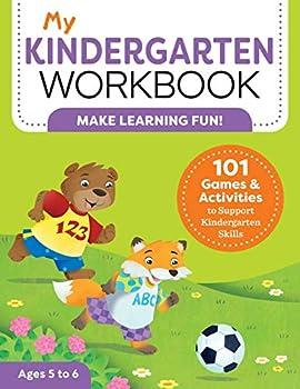 My Kindergarten Workbook  101 Games and Activities to Support Kindergarten Skills  My Workbook