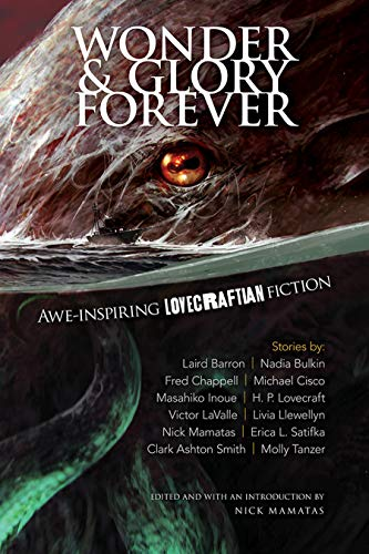 Wonder and Glory Forever: Awe-Inspiring Lovecraftian Fiction (English Edition)